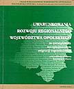 Uwarunkowania rozwoju regionalnego województwa opolskiego ze szczególnym uwzględnieniem migracji zagranicznych