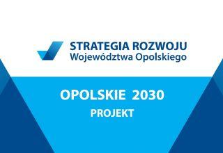Strategia Opolskie 2030 gotowa